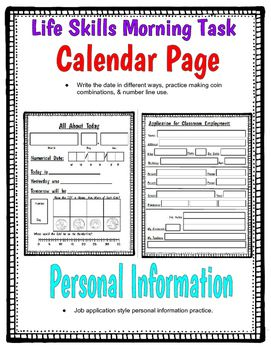 These Worksheets Are Great For Morning Entry Task The Calendar Side Has Spaces Life Skills Writing Practice Teacher Created Resources