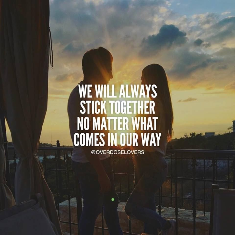 We Will Always Stick To her No Matter What es In Our Way love love quotes quotes quote love sayings love image quotes love quotes with pics love quotes