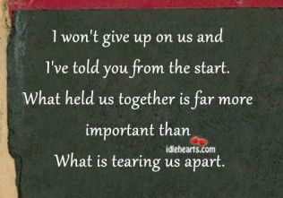 I won\'t give up on us | Giving up quotes, I wont give up, I ...