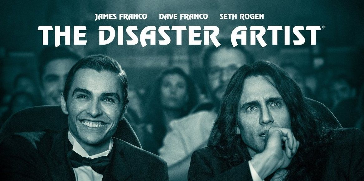 Film Review The Disaster Artist (2017 Movies, Film
