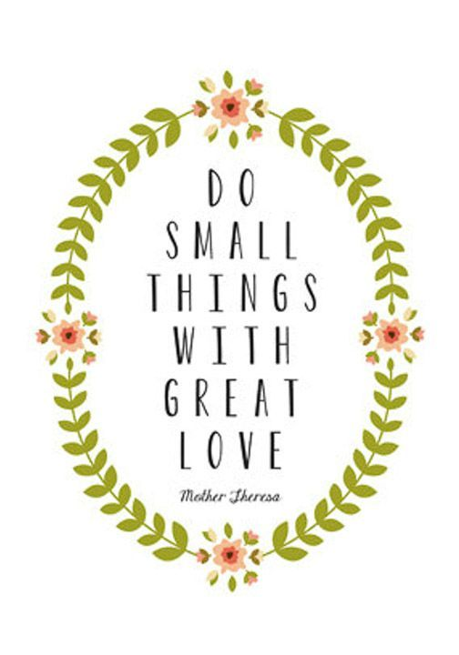 Download Do small things with great love. | Mother teresa quotes ...