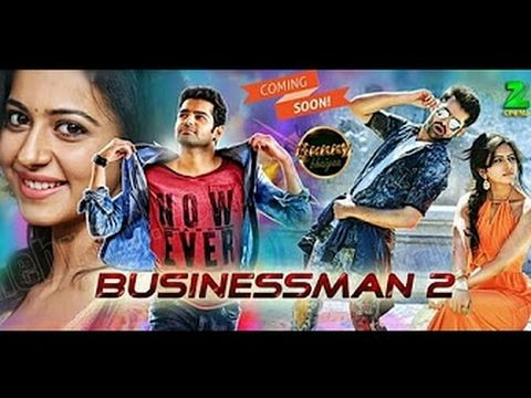 Businessman 2 2017 South Indian Movies Dubbed In Hindi Movies