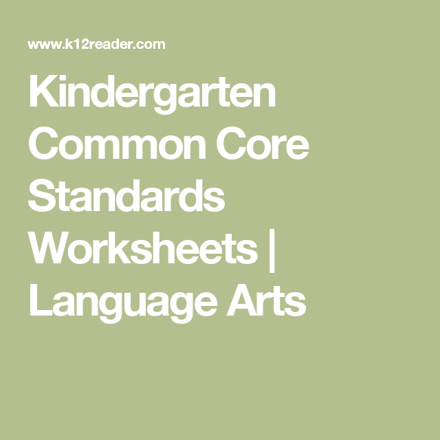 Kindergarten Common Core Standards Worksheets Language Arts