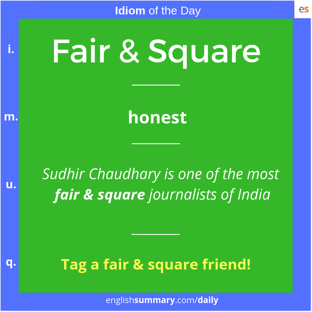 Fair Amp Square Meaning And Use In English Idiomsand Phrases