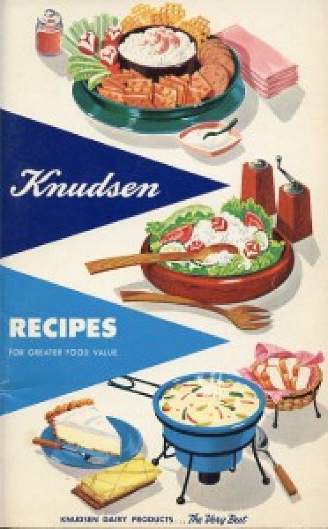 Knudsen's Recipes (1954) My mother used this cookbook when I was a little girl and I still have it.