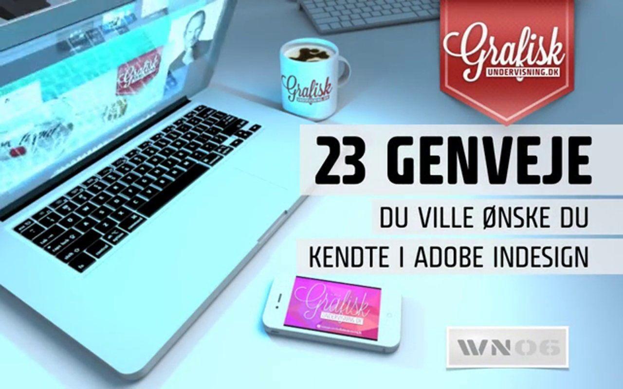 WN06 23 Genveje du ville ønske du kendte i Adobe InDesign  8814169a82637