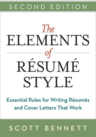 The Elements Of Resume Style Essential Rules For Writing Resumes And Cover Letters That Work 650 14 Ben Fashion Resume Resume Cover Letter