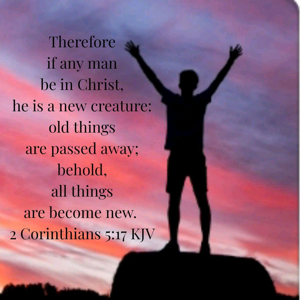 2 Corinthians 5 17 Kjv Christ My Bible 2 Corinthians