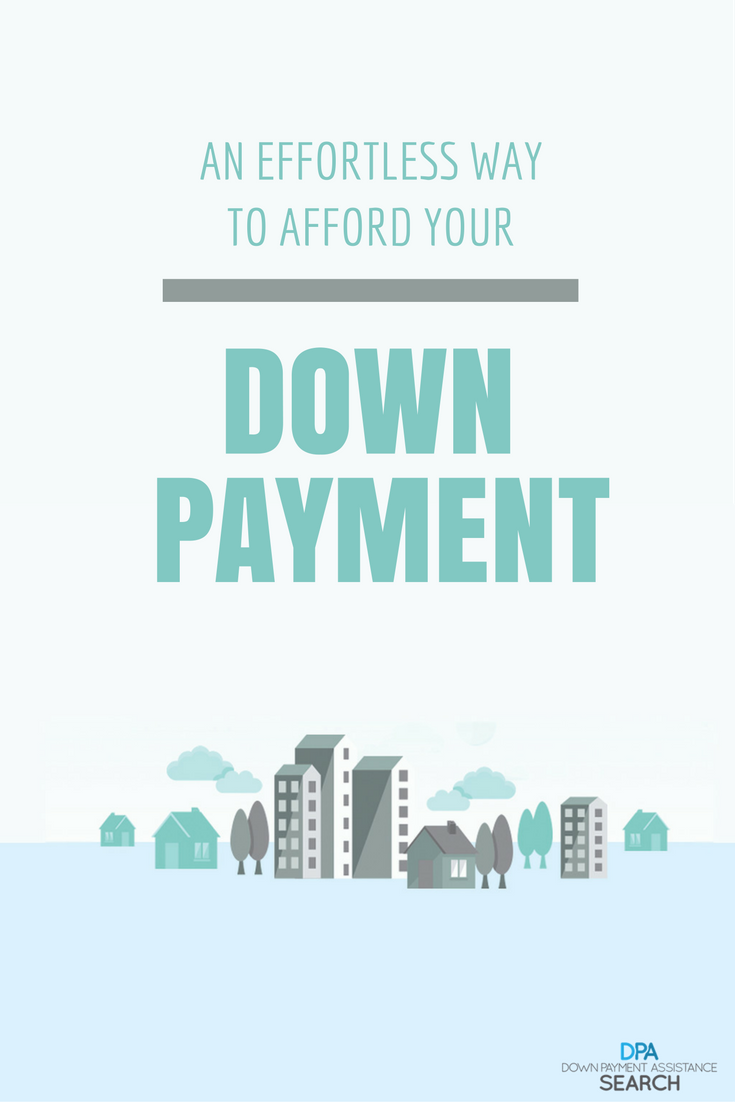 Want to buy a home but can't afford the down payment? You ...