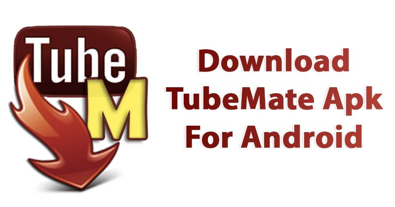tubemate latest version free download for android