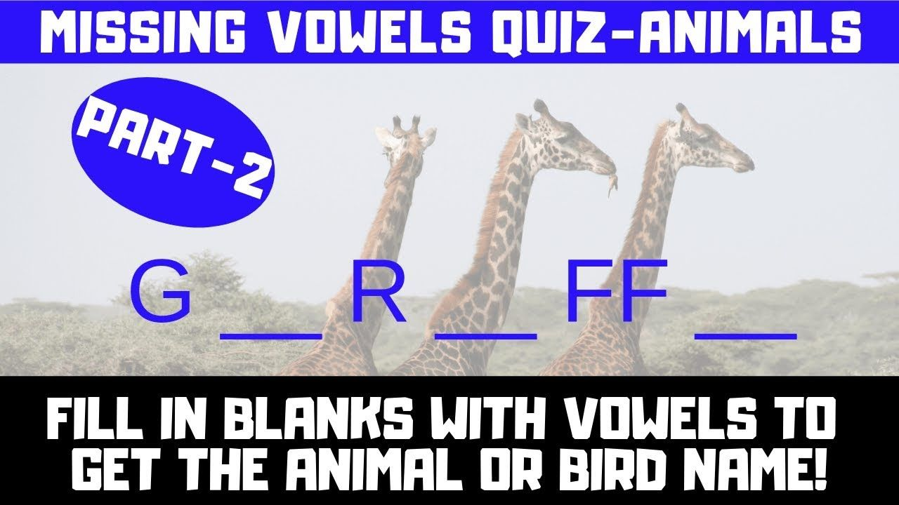 Missing Vowels Quiz Animal Or Bird Names Part 2 Word Brain