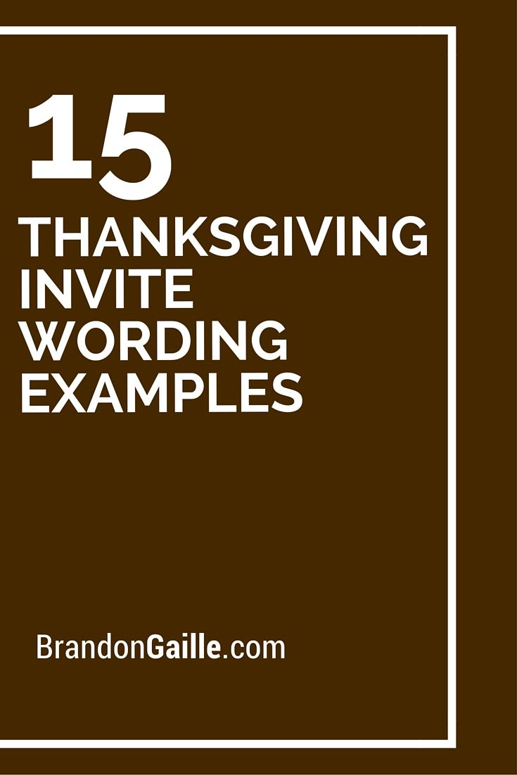 15 thanksgiving invite wording examples thanksgiving and holidays