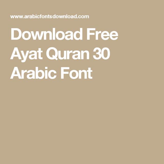 Download Free Ayat Quran 30 Arabic Font | Arabic Fonts in