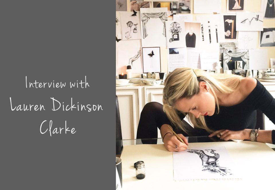 Interview With Lauren Dickinson Clarke Dickinson