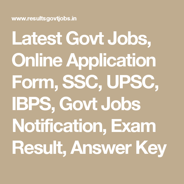 Latest Govt Jobs, Online Application Form, SSC, UPSC, IBPS ... on church jobs, railway jobs, hr jobs, private sector jobs, law jobs, english jobs, industry jobs, physics jobs,