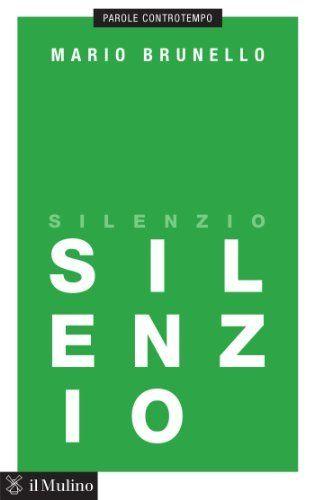 Silenzio (Parole controtempo), http://www.amazon.it/dp/B00K5RQYRQ/ref=cm_sw_r_pi_awdl_28H0vbFJVY86S