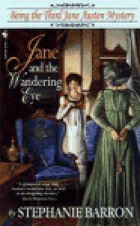 Jane And The Wandering Eye Jane Austen Mysteries 3 Cozy Mystery Books Mystery Book Jane Austen