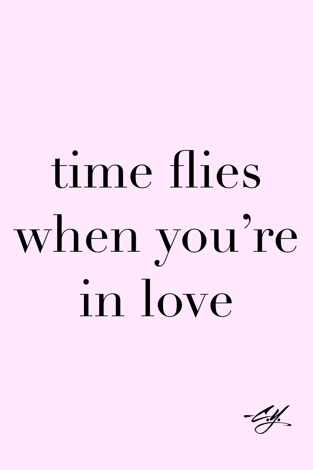 Time Flies When You Re Fly Quotes Funny Inspirational Quotes Time Quotes