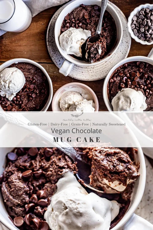 Vegan Chocolate Mug Cake | Healthy Little Vittles | Recipe ...