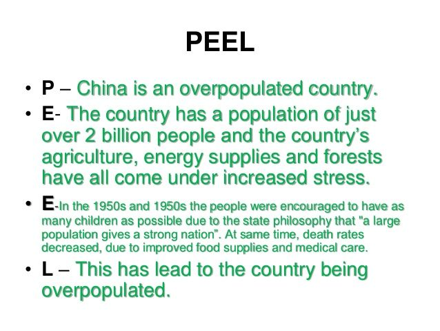 PEEL • P – China is an overpopulated country. • E- The country has ...