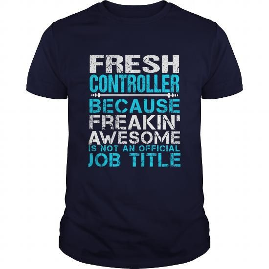 FRESH CONTROLLER T-Shirts, Hoodies, Sweatshirts, Tee Shirts (21.99$ ==► Shopping Now!)