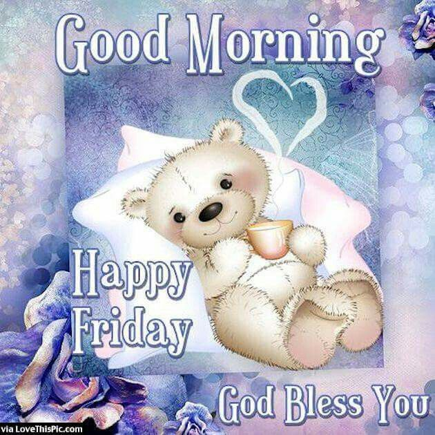 Pin by barbara stanley on greetings throughout the day cute good morning happy friday image quote friday happy friday tgif good morning friday quotes good morning quotes quotes about friday cute friday quotes m4hsunfo Images