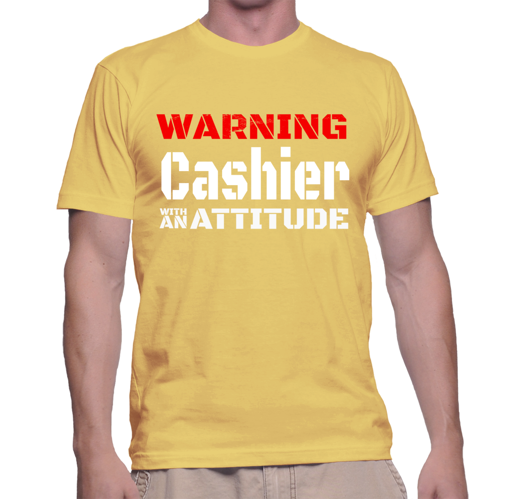 Warning Cashier With An Attitude T-Shirt
