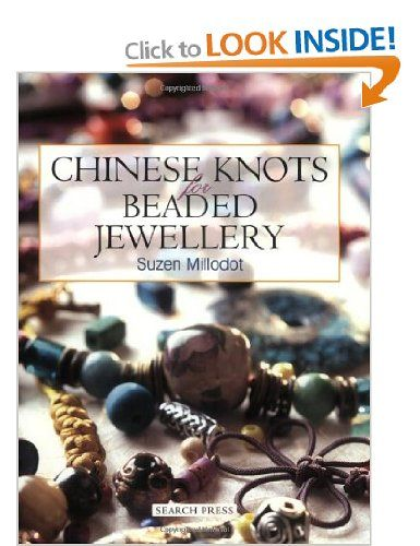 Chinese Knots for Beaded Jewellery: Suzen Millodot