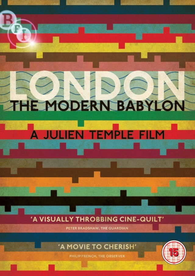 London The Modern Babylon (by Julien Temple). One of the greatest documentaries I've ever seen. It's amazing.