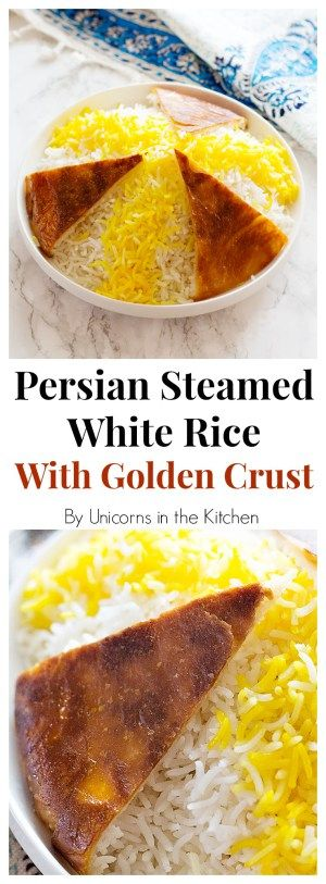 Persian Steamed White Rice Chelow Unicorns In The Kitchen Food Recipes Persian Cuisine
