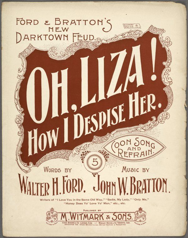 Oh, Liza! how I despise her / words by Walter H. Ford ; music by John W. Bratton.