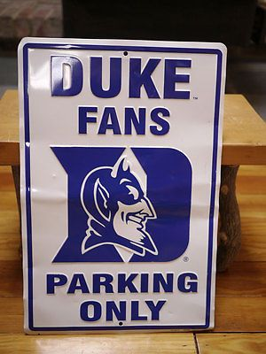 "Duke University Blue Devils FANS PARKING ONLY Metal Street Sign 18"" x 12"""
