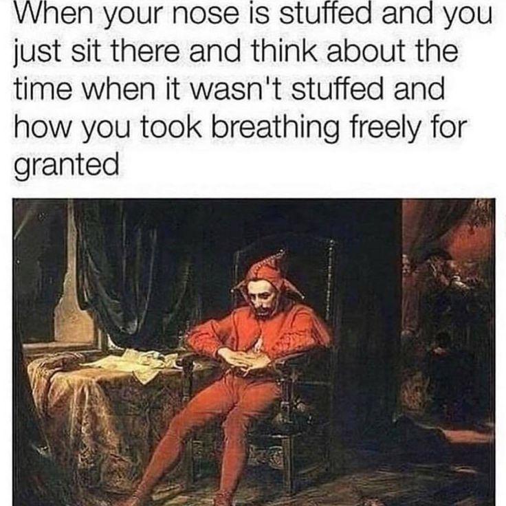Photo of Wenn deine Nase gestopft ist und du nur da sitzt und über die Zeit nachdenkst  …