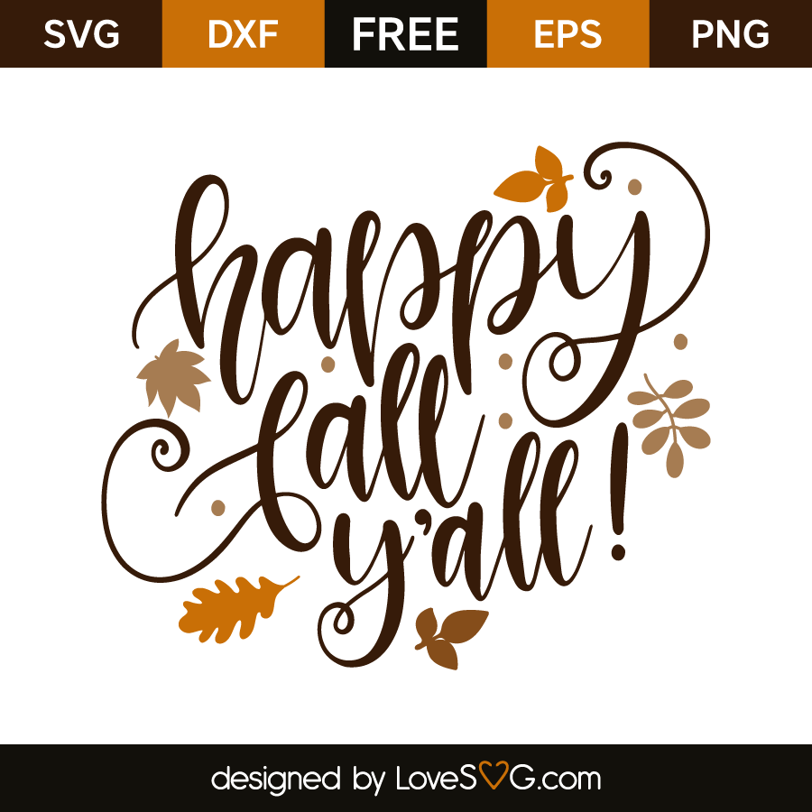 Happy Fall Y All Lovesvg Com Cricut Projects Vinyl Happy Fall Yall Sign Cricut