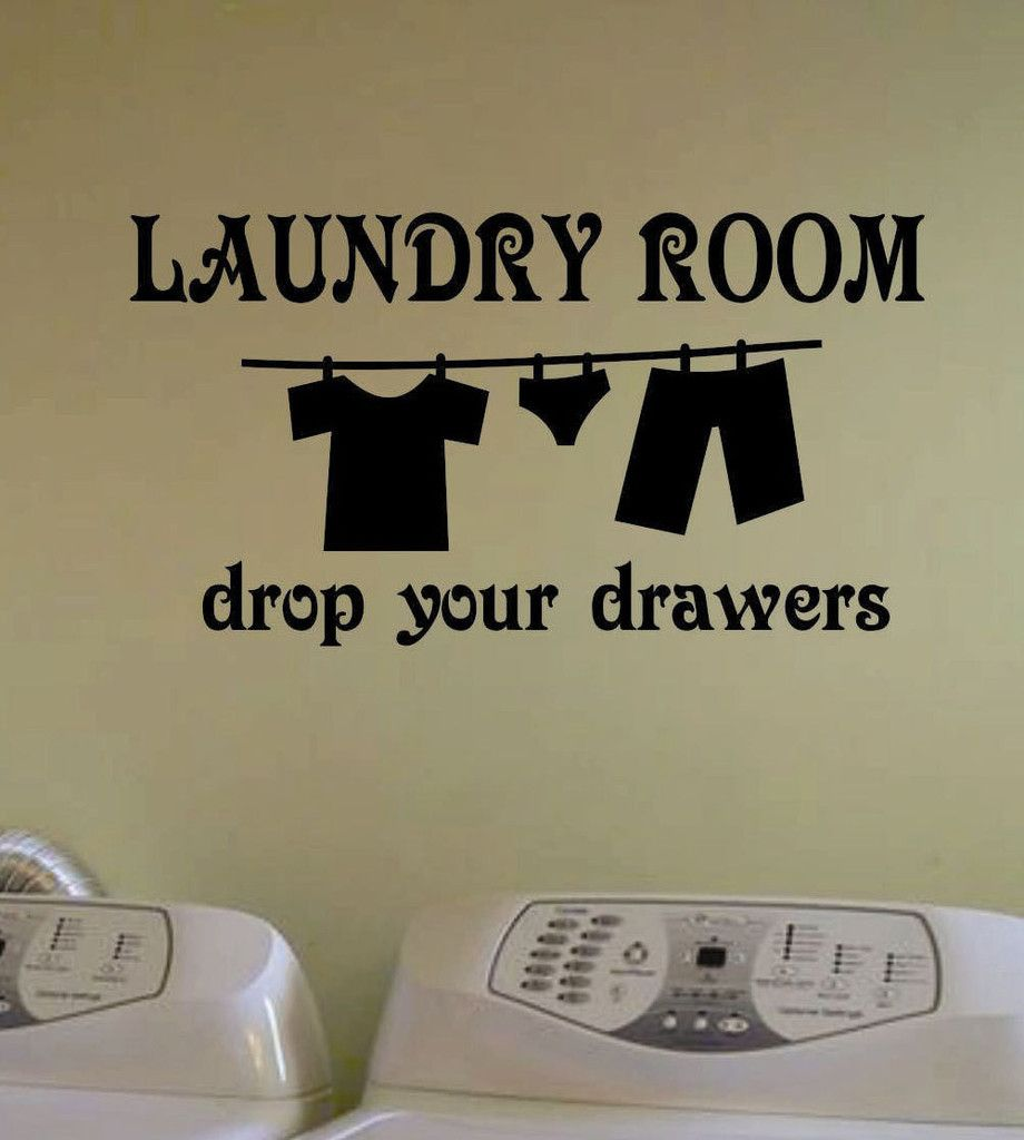 Vinyl Laundry Room Sayings Laundry Drop Drawers  Clothesline Vinyl Decal  Lettering  Vinyl