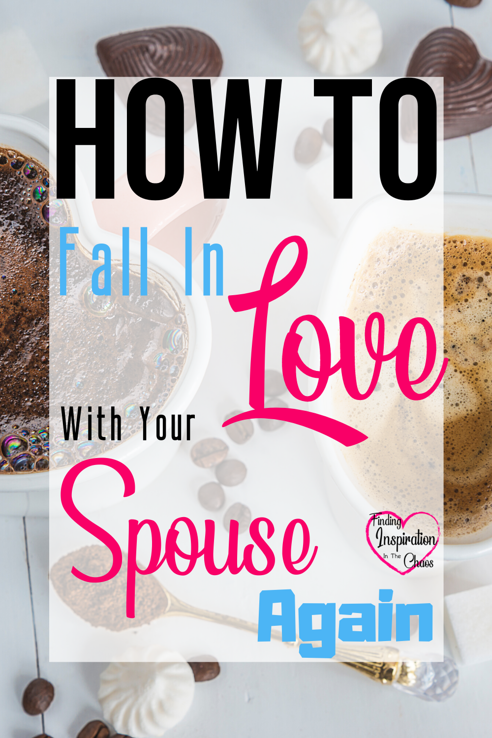 How To Fall In Love With Your Spouse Again: Life happens and sometimes you might find yourself wondering why did I marry my spouse? #marriage #divorce #relationships #love #romance #reconnectwithyourspouse #parents #communication #findinginspirationinthechaos @lanapummill