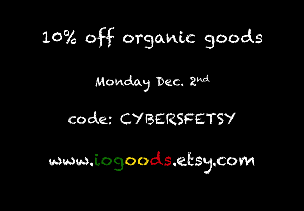 Cybermonday Sale! Get 10% off everything with code CYBERSFETSY at www.iogoods.etsy.com