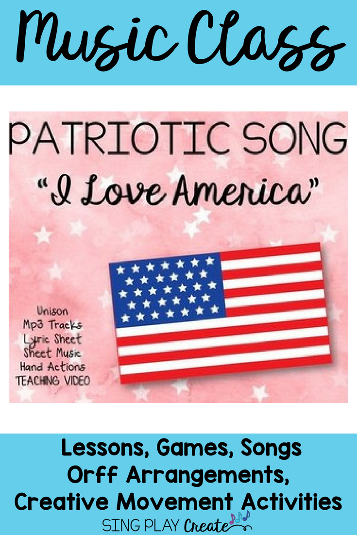 Sing Patriotic Song I Love America With Early Elementary Age Children Sing Music Activities For Kids Elementary Music Education Preschool Music Activities