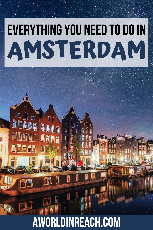 The Ultimate Amsterdam Bucket List Amsterdam Travel Netherlands Travel Europe Travel