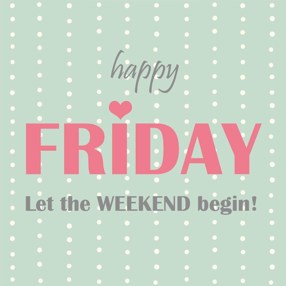 Last Saturday Of The Year Quotes: Its Friday Quotes, Tgif Quotes