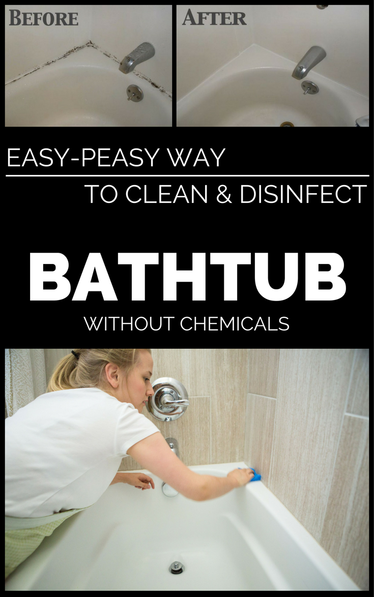 Easy Peasy Way To Clean And Disinfect The Bathtub Without Chemicals