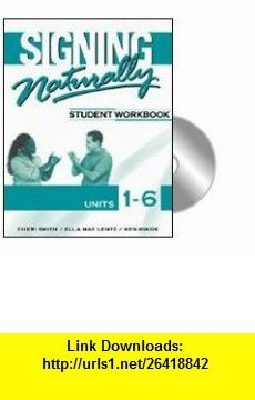Signing naturally student workbook units 1 6 book dvds signing naturally student workbook units 1 6 book dvds 9781581212105 fandeluxe Images