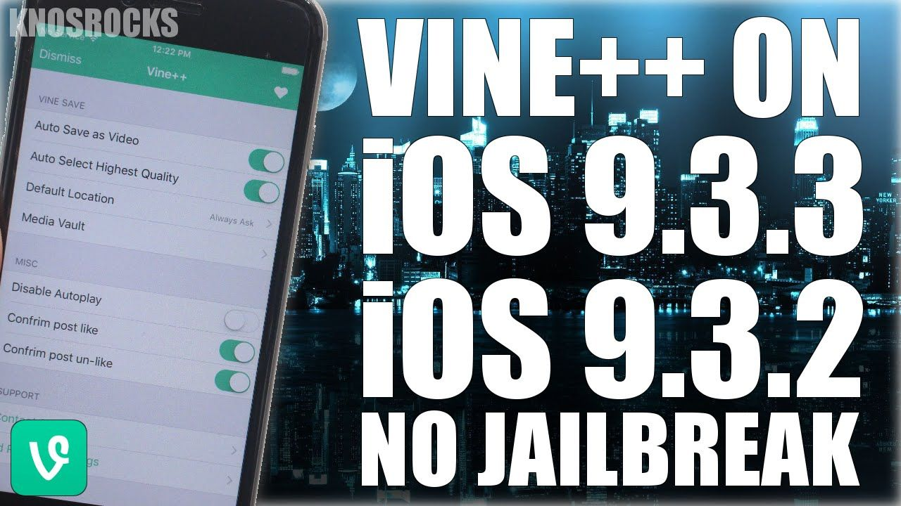 How To Install Hacked Vine++ iOS 9 - 9 3 3 Without (No