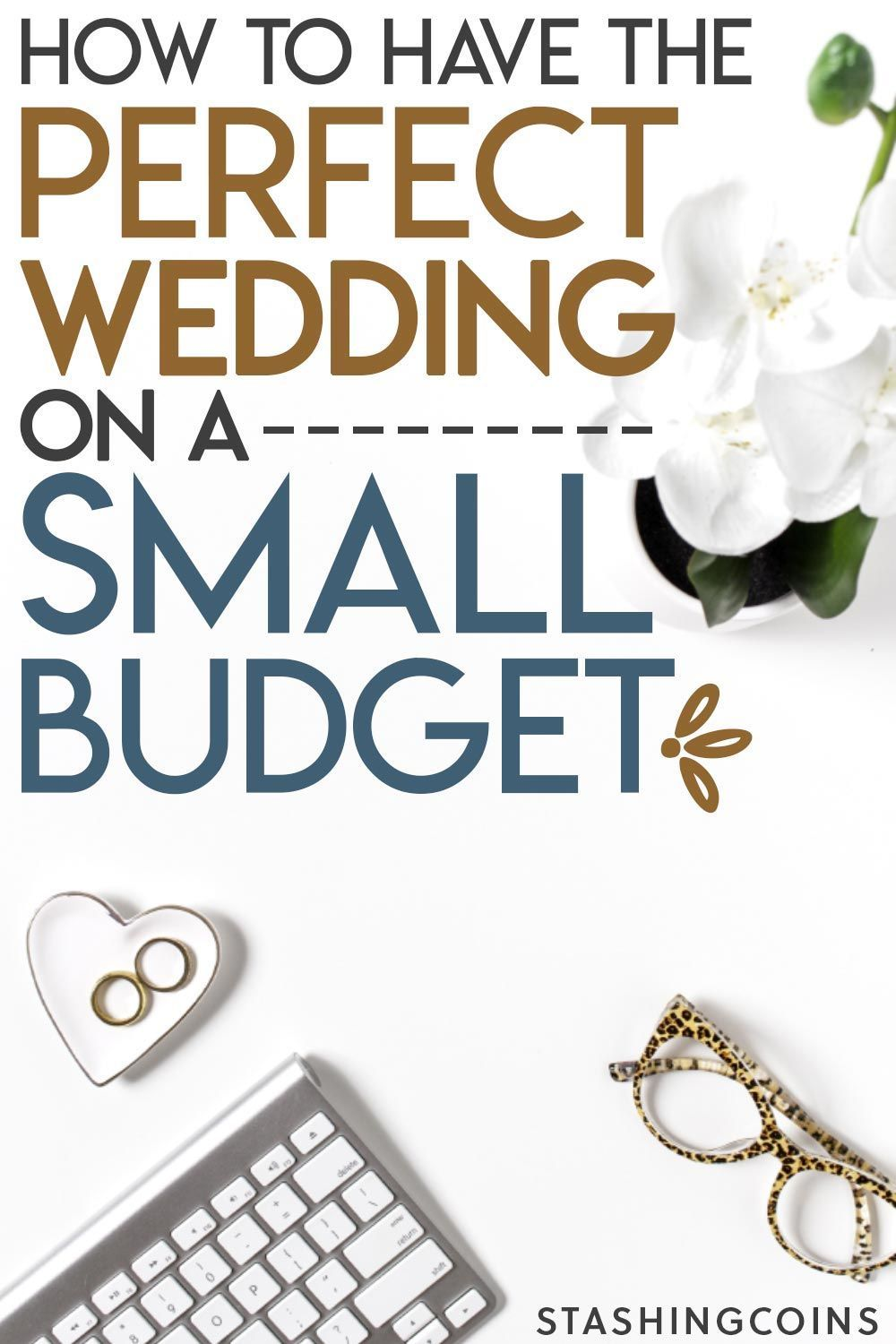 Wedding On A Small Budget Here Is How To In 2020 Wedding Planning On A Budget Easy Wedding Planning Diy Wedding On A Budget