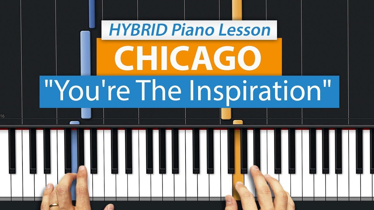 How To Play You Re The Inspiration By Chicago Hdpiano Part 1 Piano Tutorial Youtube In 2021 Piano Tutorial Piano Piano Lessons