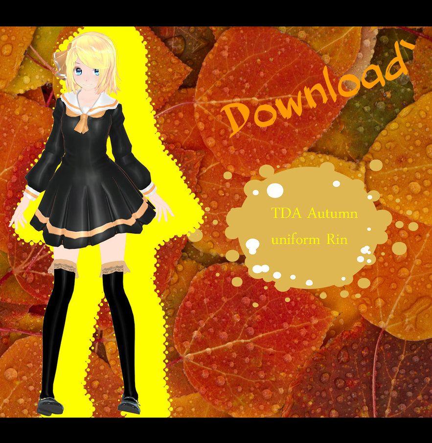 [mmd] Tda Autumn uniform Rin by mmdmodellike