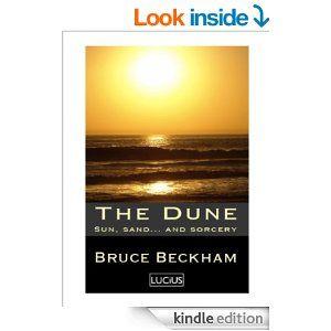 Amazon.com: The Dune eBook: Bruce Beckham: Kindle Store