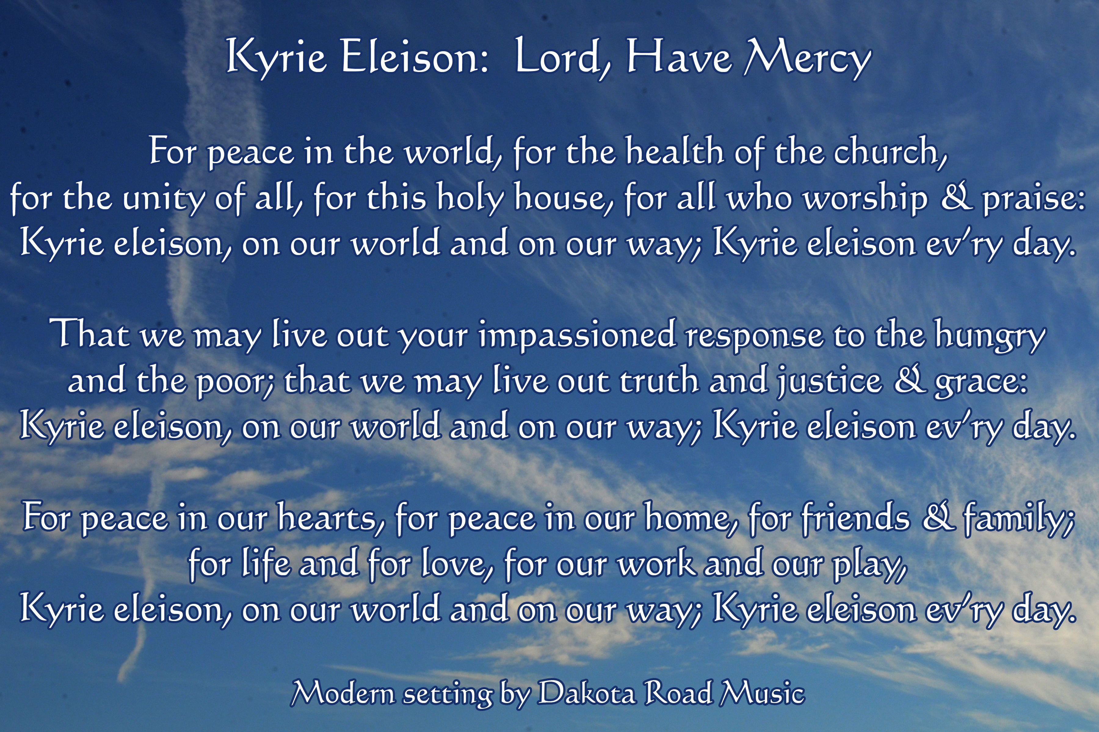 Kyrie Eleison | Faith | Faith, Worship, World peace