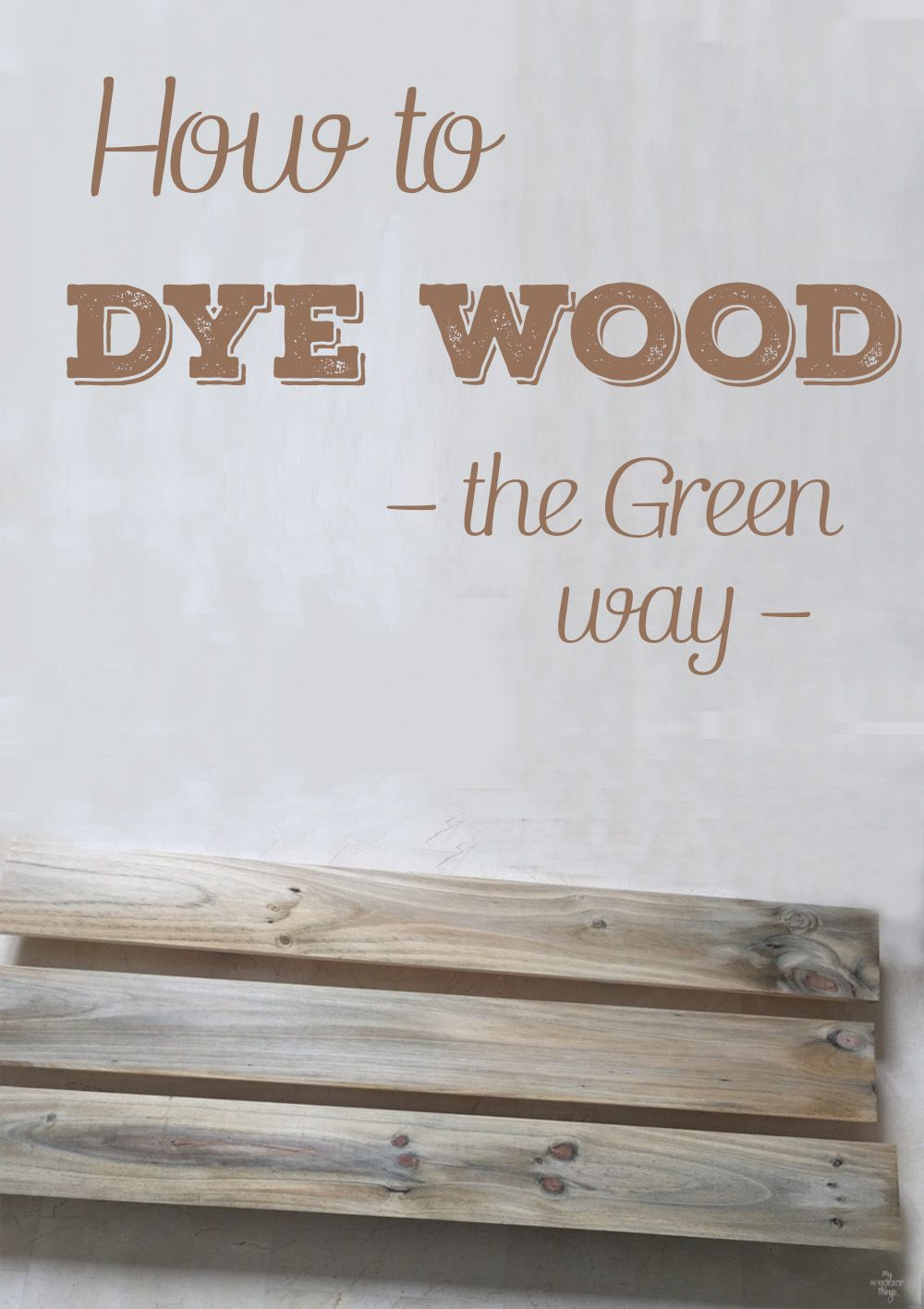 How to dye wood the green way | PAINT STAIN TIPS | Diy wood stain