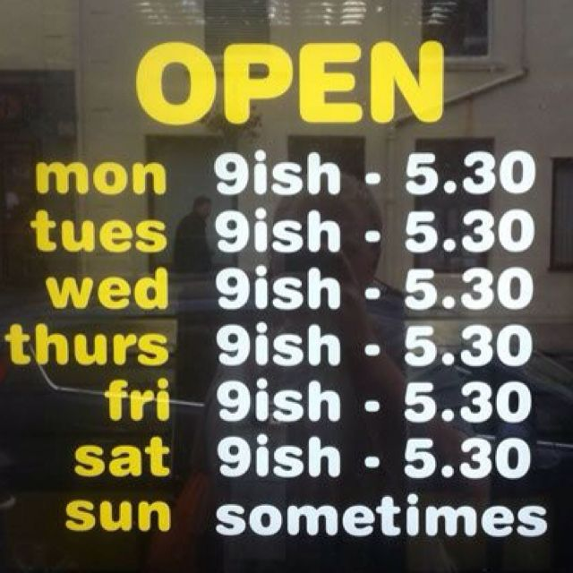 Love this store's honest hours.